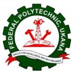 Federal Polytechnic Ukana admission list